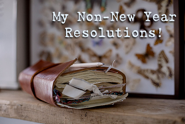 Non-New Year Resolutions
