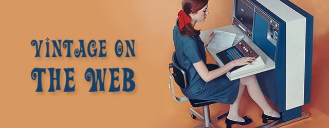 Vintage on the Web