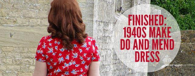 1940s make do and mend dress
