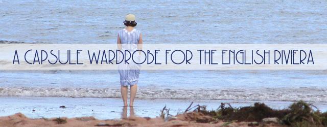 A Capsule Wardrobe for The English Riviera