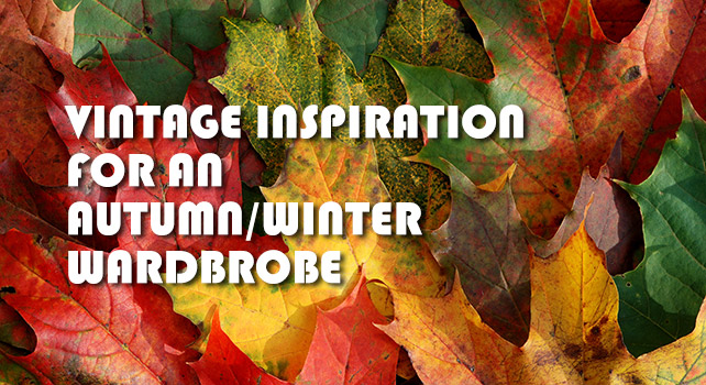 Vintage Autumn/Winter Wardrobe