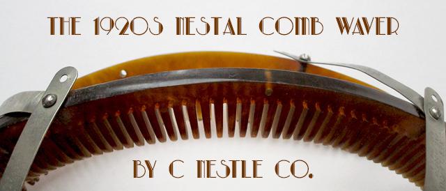1920s Nestal comb waver