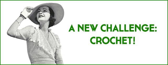 A New Challenge: Crochet