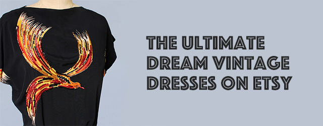The Ultimate Dream Vintage Dresses on Etsy