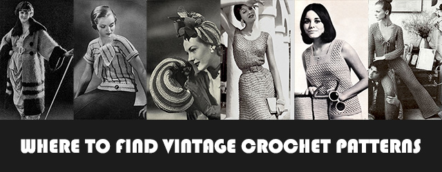 Where To Find Vintage Crochet Patterns